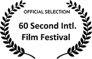 Official Selection, 60 Second International Film Festival