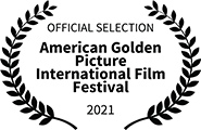 Official Selection, American Golden Pictures International Film Festival 2021