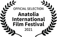 Official Selection, Anatolia International Film Festival 2021