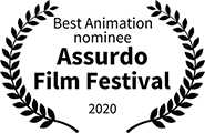Nominee, Best Animation, Assurdo Film Festival, 2020