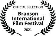 Official Selection, Branson International Film Festival, 2021
