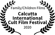 Winner: Best Family/Children Film: Calcutta International Cult Film Festival, 2020