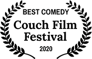 Winner, Best Comedy, Couch Film Festival Winter 2020