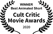 Winner, Best Animated Short, Cult Critic Movie Awards 2020
