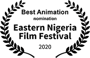Nominated for Best Animation, Eastern Nigeria Film Festival 2020