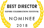 Nominated Best Director, Genre Celebration Festival