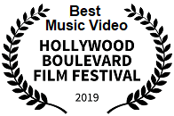 Winner: Best Music Video, Hollywood Boulevard Film Festival 2019