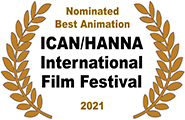 Nominated Best Animation, ICAN/HANNA International Film Festival 2021