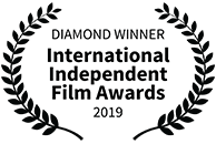 Diamond Award Winner, International Independent Film Awards