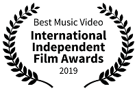 Best Music Video: International Independent Film Awards, 2019
