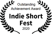 Outstanding Achievement Award: Indie Short Fest, 2020