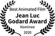 Winner: Jean Luc Godard Award 2020, nominee: Best Animated Film