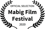 Official Selection, Mabig Film Festival, 2020