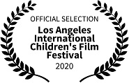 Official Selection: Los Angeles International Children's Film Festival, 2020