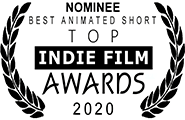 Nominated Best Animated Short, Top Indie Film Awards 2021