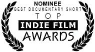 Nominated Best Documentary Short, Top Indie Film Awards 2018